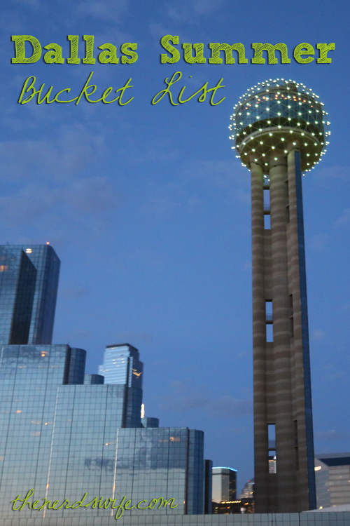 Dallas Summer Bucket List 2
