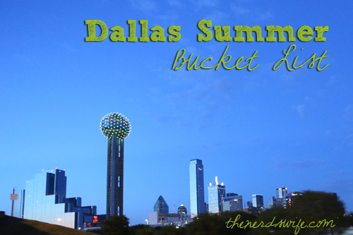 Dallas Summer Bucket List