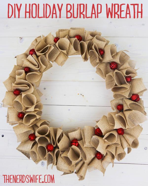 Diy Holiday Burlap Wreath The Nerd S Wife