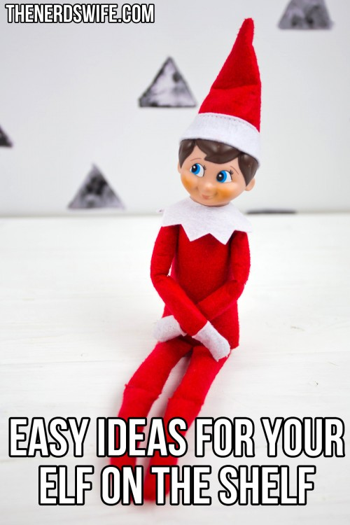 Easy Ideas for Your Elf on the Shelf