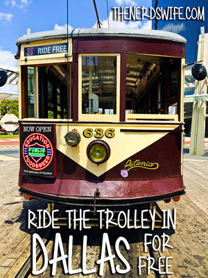 Ride the Dallas Trolley Free