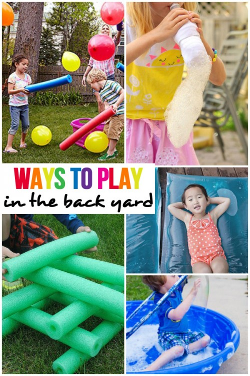 fun ways to play in the back yard this summer
